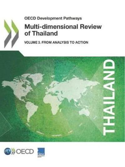 Multi-dimensional review of Thailand - Organisation for Economic Co-operation and Development: Development Centre