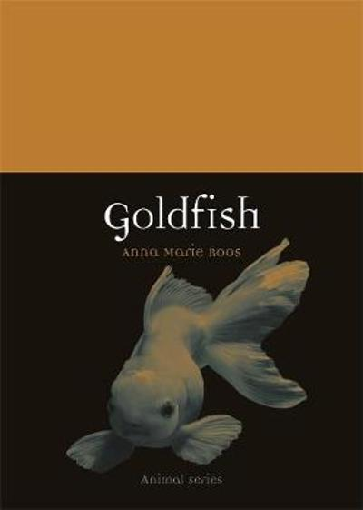 Goldfish - Anna-Marie Roos