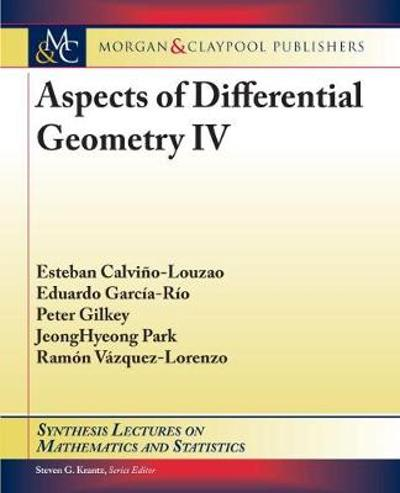 Aspects of Differential Geometry IV - Esteban Calvino-Louzao