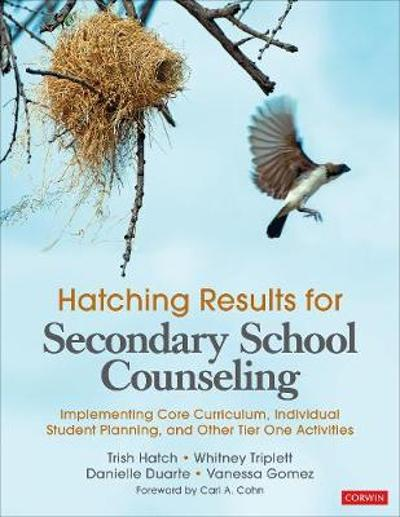 Hatching Results for Secondary School Counseling - Trish Hatch