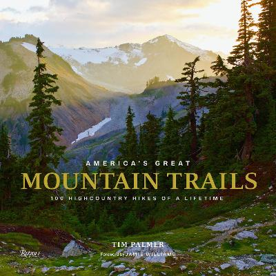 America's Great Mountain Trails - Tim Palmer