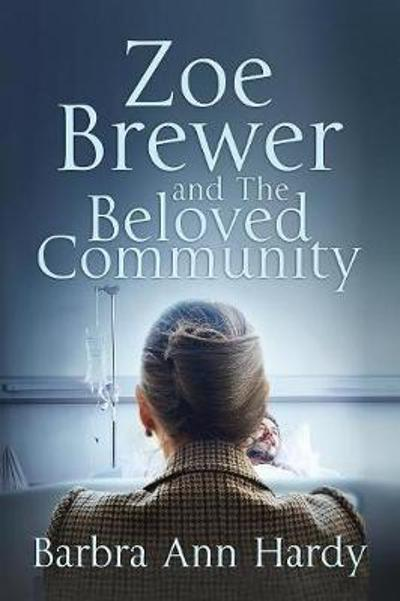 Zoe Brewer and The Beloved Community - Barbra Ann Hardy
