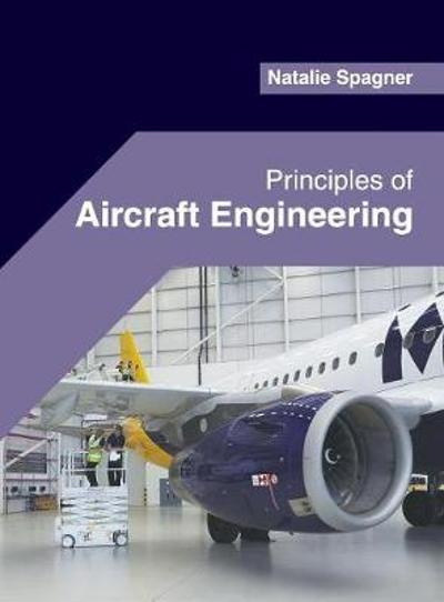 Principles of Aircraft Engineering - Natalie Spagner