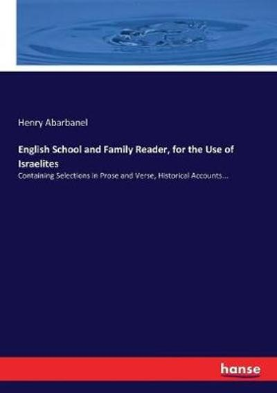 English School and Family Reader, for the Use of Israelites - Henry Abarbanel