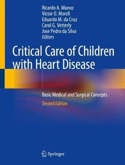 Critical Care of Children with Heart Disease - Ricardo A. Munoz