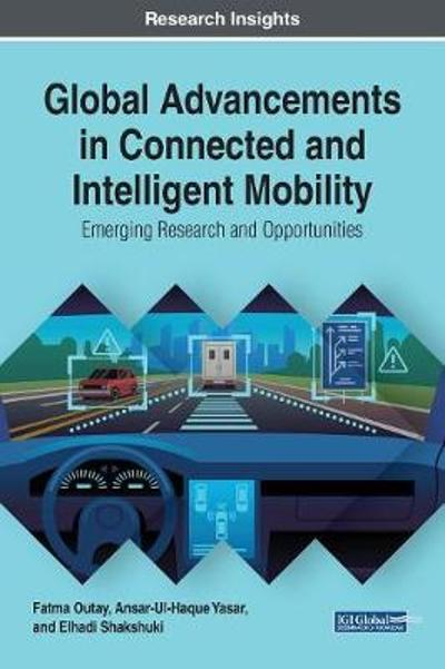 Global Advancements in Connected and Intelligent Mobility - Fatma Outay