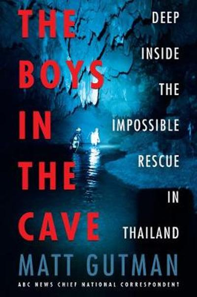 The Boys in the Cave - Matt Gutman