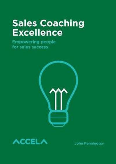 Sales Coaching Excellence - John Charles Pennington