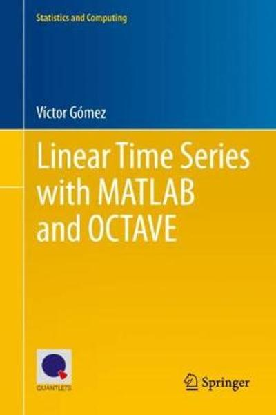 Linear Time Series with MATLAB and OCTAVE - Victor Gomez
