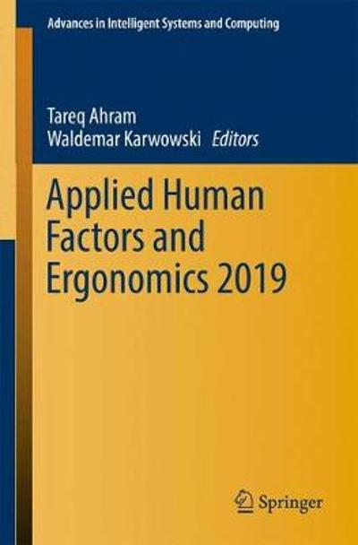 Applied Human Factors and Ergonomics 2019 - Tareq Ahram