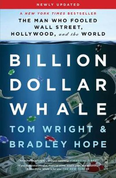 Billion Dollar Whale - Tom Wright