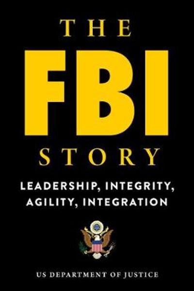 The FBI Story - U.S. Department of Justice