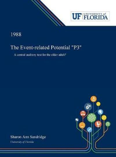 "The Event-related Potential ""P3"" - Sharon Sandridge"