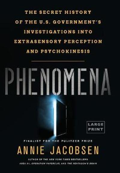 Phenomena - Annie Jacobsen