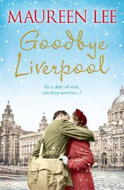 Goodbye Liverpool - Maureen Lee