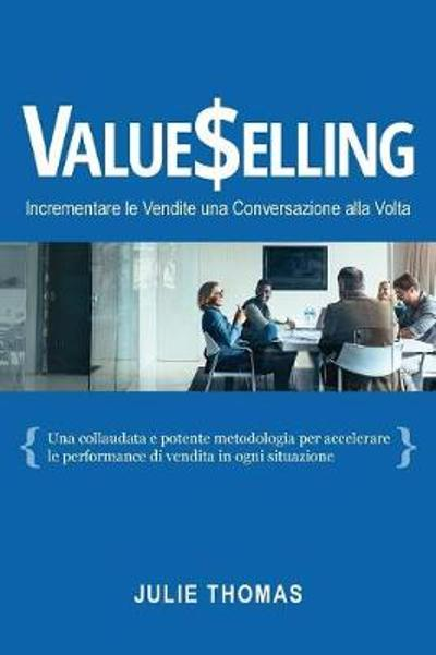 Valueselling - Julie Thomas