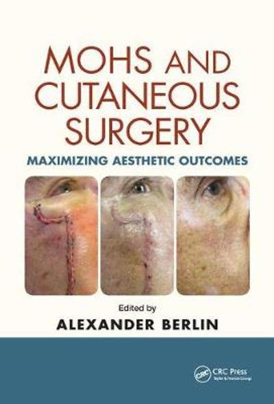 Mohs and Cutaneous Surgery - Alexander Berlin