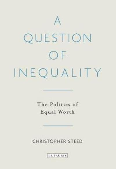 A Question of Inequality - Christopher Steed