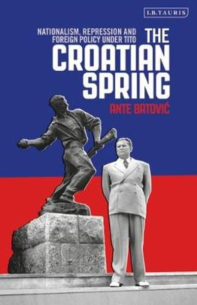 The Croatian Spring - Ante Batovic