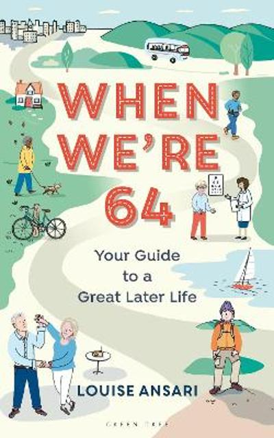 When We're 64 - Louise Ansari