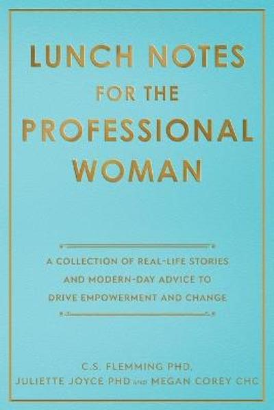 Lunch Notes for the Professional Woman - C S Flemming
