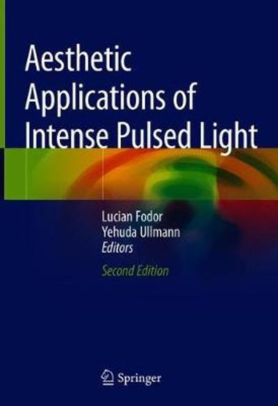 Aesthetic Applications of Intense Pulsed Light - Lucian Fodor
