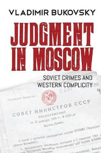 Judgment in Moscow - Vladimir Bukovsky