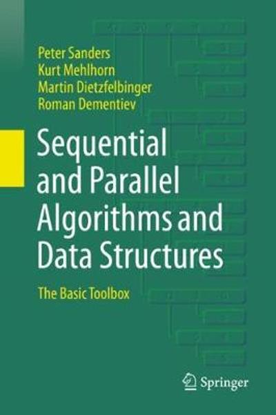 Sequential and Parallel Algorithms and Data Structures - Peter Sanders