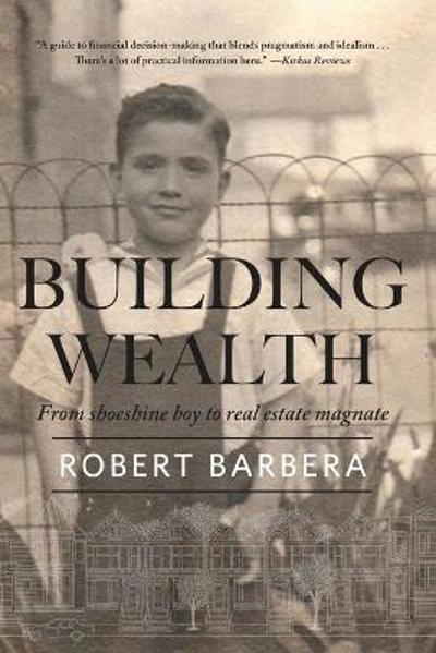 Building Wealth - Robert Barbera