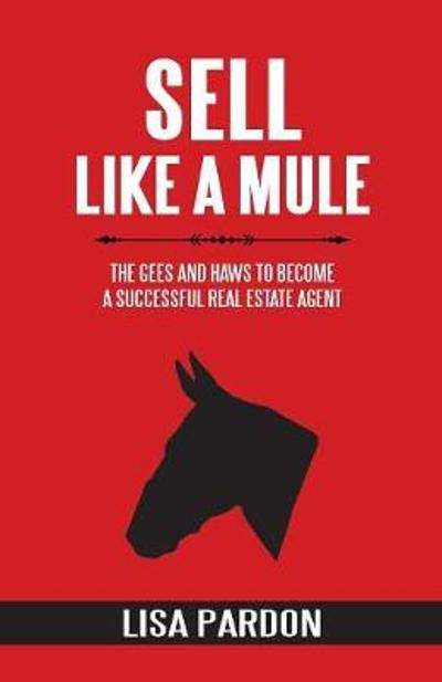 Sell Like A Mule - Lisa Pardon