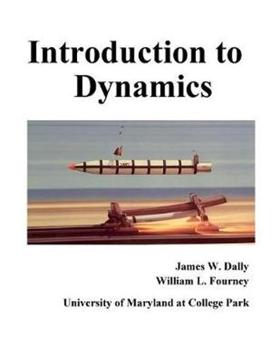 Introduction to Dynamics - James Dally