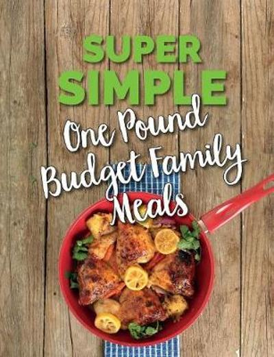 Super Simple One Pound Budget Family Meals - Cooknation