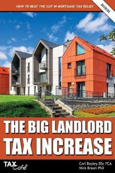 The Big Landlord Tax Increase - Carl Bayley
