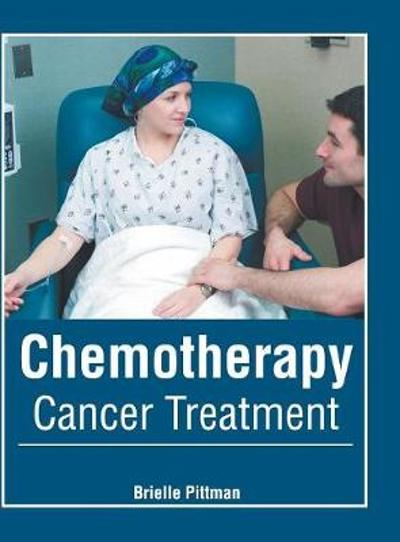 Chemotherapy: Cancer Treatment - Brielle Pittman