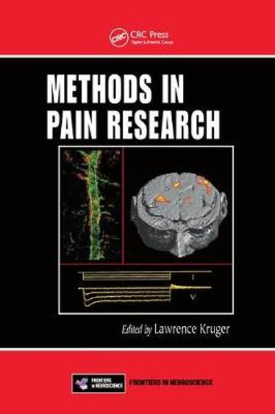Methods in Pain Research - Lawrence Kruger
