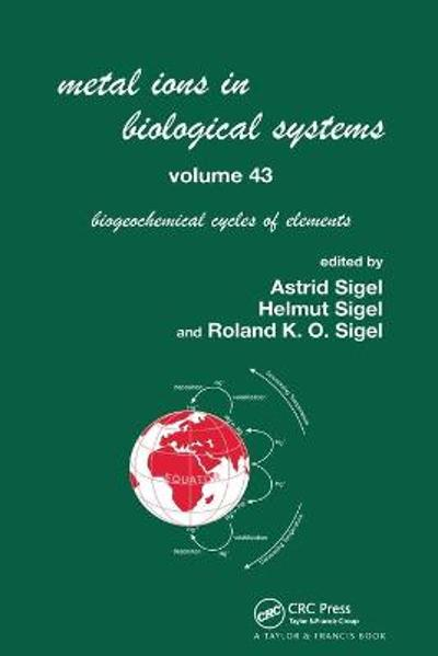 Metal Ions in Biological Systems, Volume 43 - Biogeochemical Cycles of Elements - Helmut Sigel