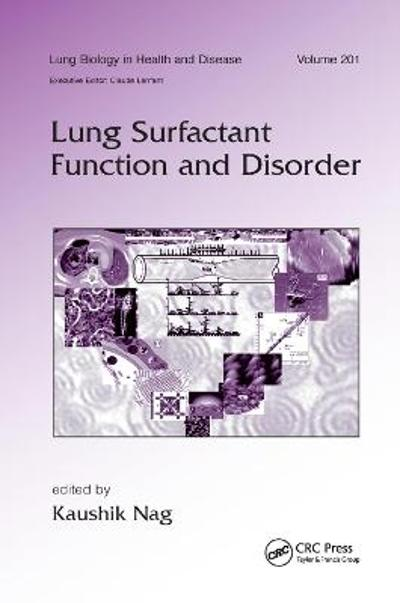 Lung Surfactant Function and Disorder - Kaushik Nag