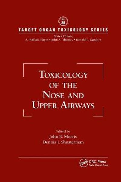 Toxicology of the Nose and Upper Airways - John B. Morris