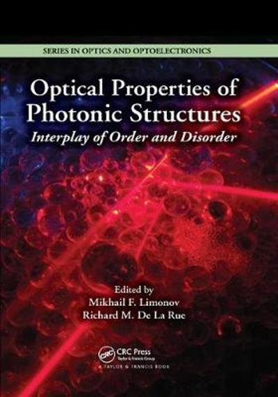 Optical Properties of Photonic Structures - Mikhail F. Limonov