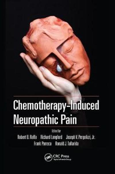 Chemotherapy-Induced Neuropathic Pain - Robert B. Raffa