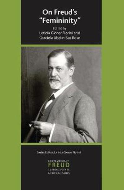 On Freud's Femininity - Graciela Abelin-Sas Rose