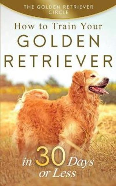 Golden Retriever - The Golden Retriever Circle