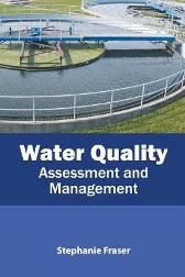 Water Quality: Assessment and Management - Stephanie Fraser