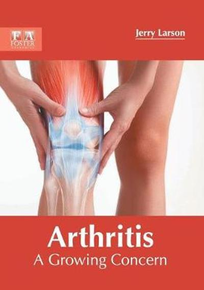 Arthritis: A Growing Concern - Jerry Larson