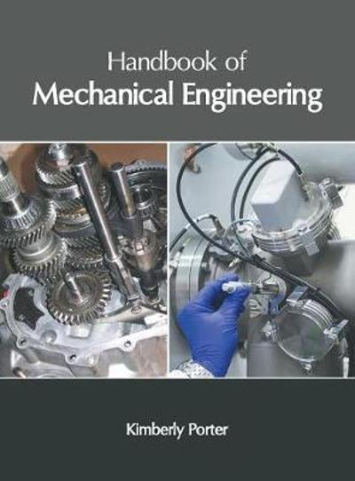 Handbook of Mechanical Engineering - Kimberly Porter