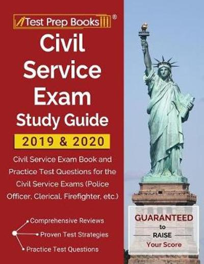 Civil Service Exam Study Guide 2019 & 2020 - Test Prep Books