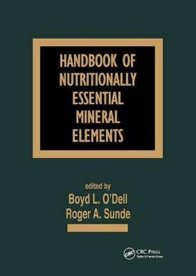 Handbook of Nutritionally Essential Mineral Elements - Boyd L. O'Dell