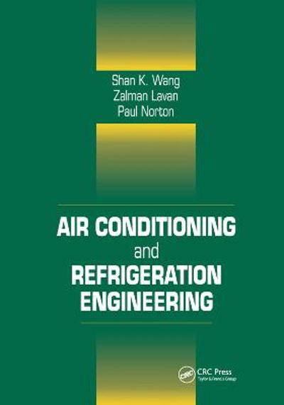 Air Conditioning and Refrigeration Engineering - Frank Kreith