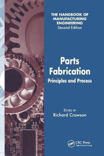 Parts Fabrication - Richard Crowson