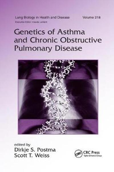 Genetics of Asthma and Chronic Obstructive Pulmonary Disease - Dirkje S. Postma